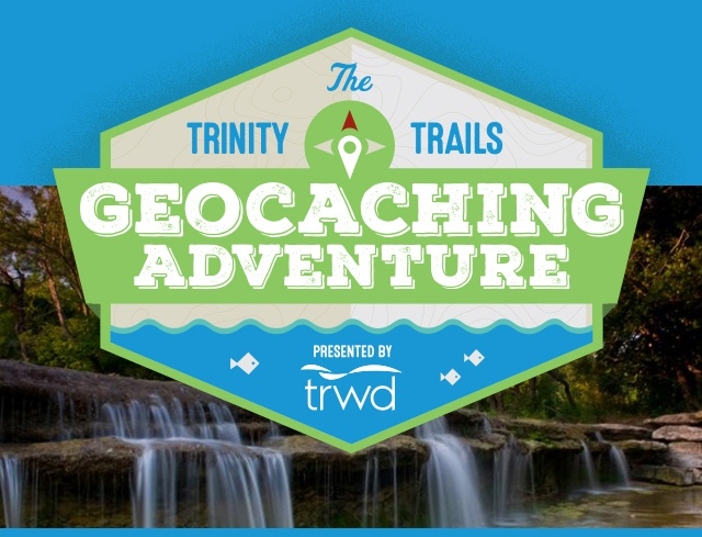 TRWD Trinity Trails Geocaching Adventure