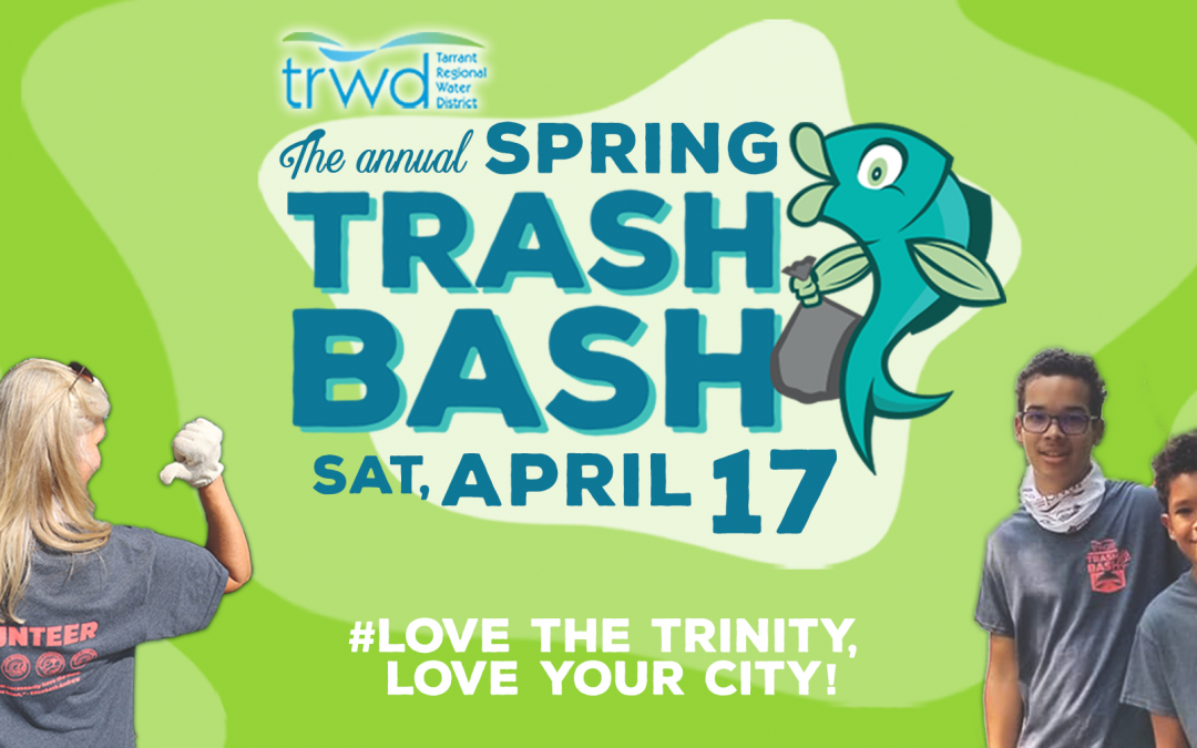 TRWD Spring Trash Bash 2021