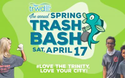 TRWD Spring Trash Bash 2021